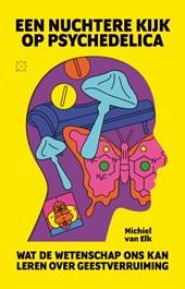 Een nuchtere kijk op psychedelica