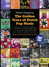 The golden years of dutch pop music | Robert Haagsma | 9789000350087