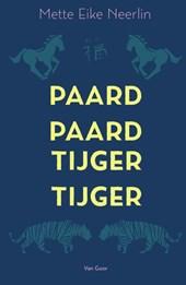 Paard, paard, tijger, tijger