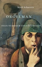 Orgelman | Mark Schaevers | 9789023497424
