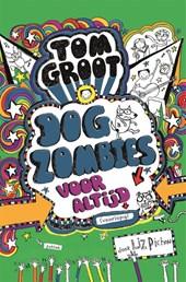 Tom Groot 11: Dogzombies voor altijd