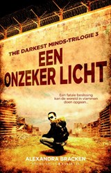 The Darkest Minds-trilogie Een onzeker licht | Alexandra Bracken | 9789045215655