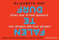 Durf te falen   Elizabeth Day  
