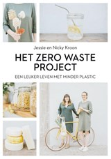 Het Zero Waste Project | Nicky Kroon ; Jessie Kroon | 9789400509979