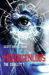 The Cruelty 1 - Meedogenloos | Scott Bergstrom | 9789026142093