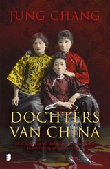 Dochters van China | Jung Chang | 9789022579572