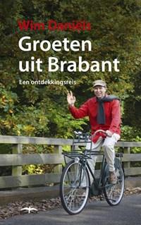 Groeten uit Brabant   Wim Daniëls  