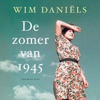 De zomer van 1945   Wim Daniëls  