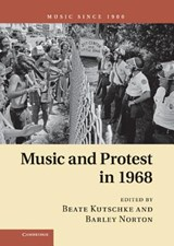 Music and Protest in 1968 | Beate Kutschke |