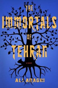 The immortals of tehran   Ali Araghi  