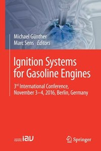 Ignition Systems for Gasoline Engines | Michael Gunther ; Marc Sens |