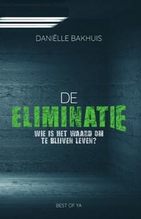 De eliminatie | Daniëlle Bakhuis |