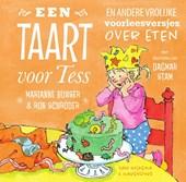 Een taart voor Tess en andere vrolijke voorleesversjes over eten