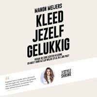 Kleed jezelf gelukkig | Manon Meijers |