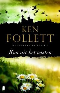 Century 3 : Kou uit het oosten | Ken Follett |
