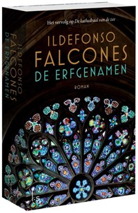 De erfgenamen | Ildefonso Falcones ; Fennie Steenhuis |