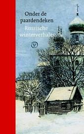 Onder de paardendeken. Russische winterverhalen