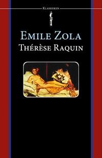 Therese Raquin | Emile Zola |