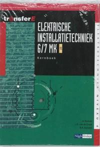 Elektrische Installatietechniek 6/7 MK EIT Kernboek | A. Fortuin ; L.D. van de Graaf ; B.A. Korsmit |