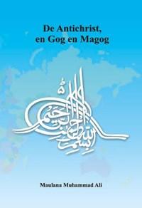 De Antichrist, en Gog en Magog | Maulana Muhammad Ali |