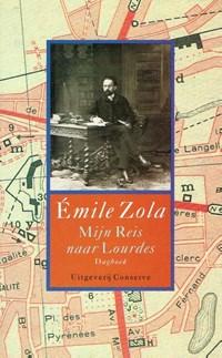 Mijn reis naar Lourdes | Emile Zola |