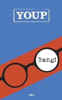 Bang!   Youp van 't Hek  