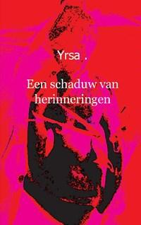 Een schaduw van herinneringen   Yrsa  