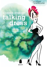 Talking dress | Marieke Eyskoot |