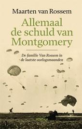 Allemaal de schuld van Montgomery