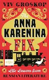 The Anna Karenina Fix | Viv Groskop | 9780241308639