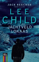 Lokaas + Jachtveld (2 delen in 1) | Lee Child |