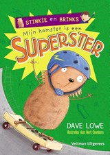 Mijn hamster is een superster | Dave Lowe | 9789048309559