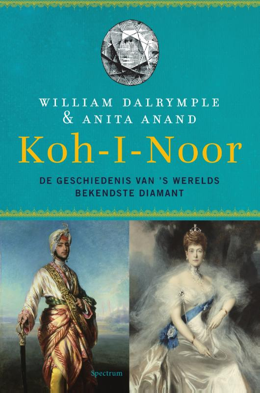 Koh-i-Noor | William Dalrymple ; Anita Anand | 9789000356300