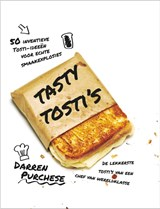 Tasty tosti's | Darren Purchese | 9789024581191