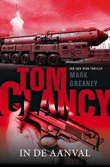 Tom Clancy: In de aanval | Mark Greaney | 9789044974829