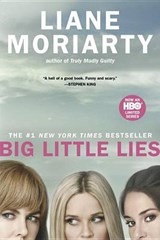 Big Little Lies | Liane Moriarty |
