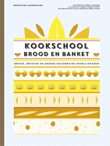 Kookschool Brood en Banket | Rodolphe Landemaine | 9789021565552
