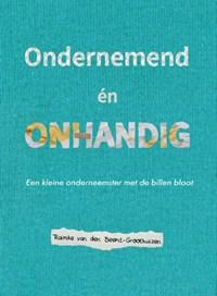 Ondernemend én onhandig | Raimke van den Beemt-Groothuizen |