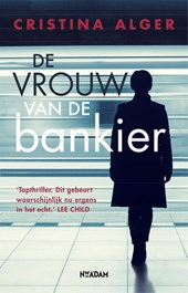 De vrouw van de bankier