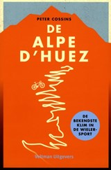 Alpe D'Huez | Peter Cossins | 9789048313167