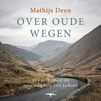 Over oude wegen | Mathijs Deen |