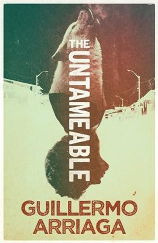 The Untameable