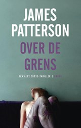 Over de grens | James Patterson | 9789023455370