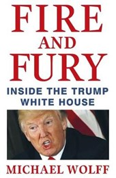 Fire and Fury | Michael Wolff |