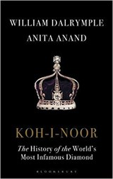 Koh-i-noor: the history of the world's most infamous diamond | William Dalrymple |