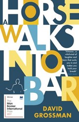 A Horse Walks into a Bar | David Grossman |