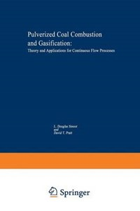 Pulverized-Coal Combustion and Gasification | L.D. Smoot |