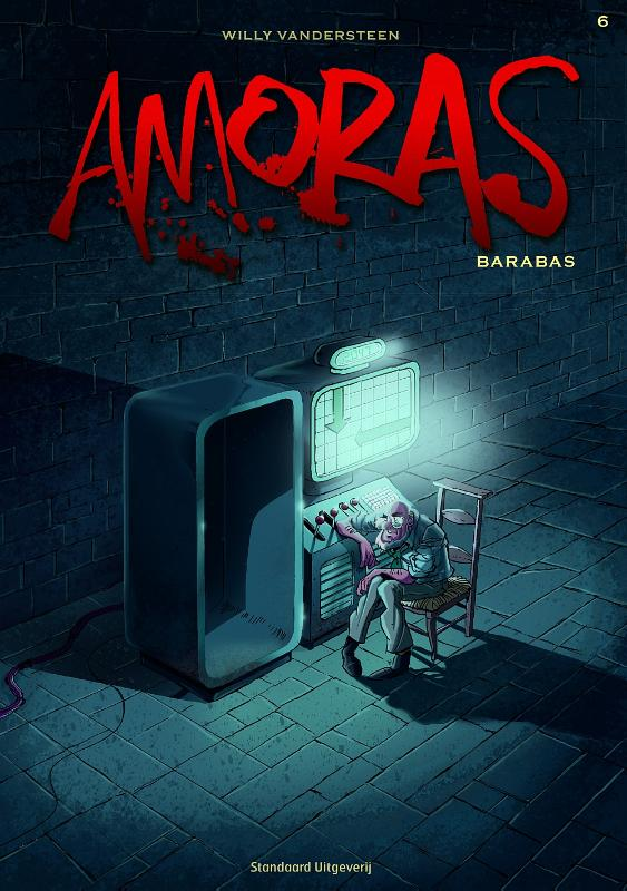 Amoras 06. barabas | Willy Vandersteen ; Marc Legendre |