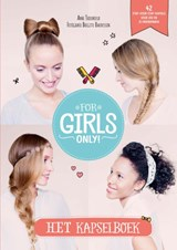 For Girls Only! Het kapselboek | Anne Thoumieux | 9789002263101