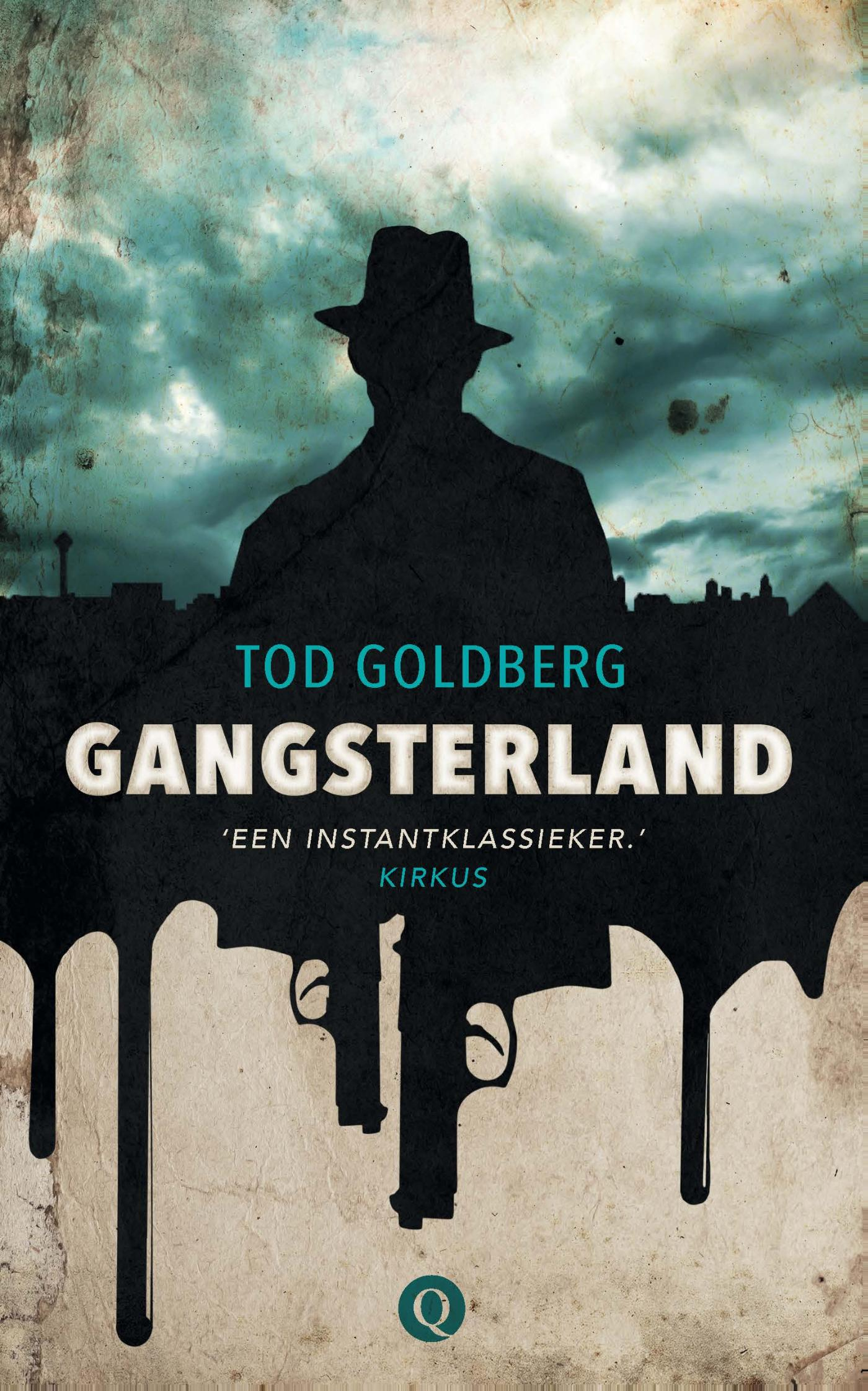 Gangsterland | Tod Goldberg | 9789021400518